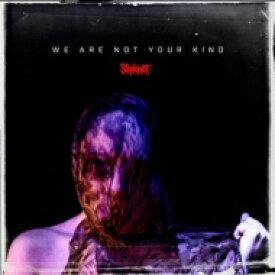 【送料無料】 Slipknot スリップノット / We Are Not Your Kind 【CD】