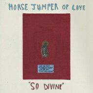 Horse Jumper Of Love / So Divine 【LP】