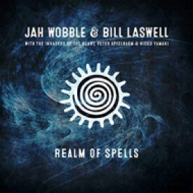 Jah Wobble / Bill Laswell / Realm Of Spells 輸入盤 【CD】