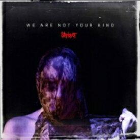 【送料無料】 Slipknot スリップノット / We Are Not Your Kind 輸入盤 【CD】