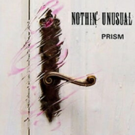 【送料無料】 Prism プリスム / Nothin' Unusual 【CD】