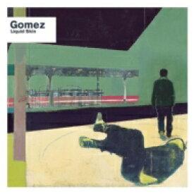【送料無料】 Gomez ゴメス / Liquid Skin (20th Anniversary Edition / Remastered 2019) 輸入盤 【CD】