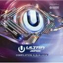 ULTRA JAPAN / Ultra Music Festival Japan 2019 【CD】