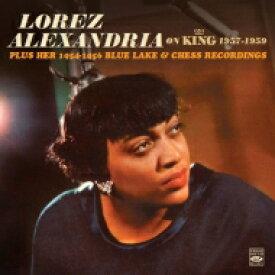 【送料無料】 Lorez Alexandria ロレツ アレキサンドリア / On King 1957-1959 Plus Her 1954-1956 Blue Lake & Chess (2CD) 輸入盤 【CD】