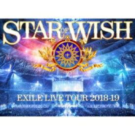 """【送料無料】 EXILE / EXILE LIVE TOUR 2018-2019 """"STAR OF WISH"""" 【Blu-ray3枚組】 【BLU-RAY DISC】"""