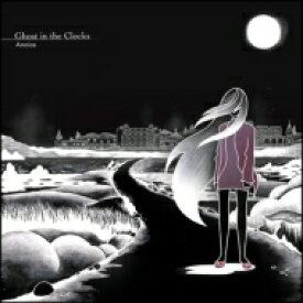 Anoice / Ghost In The Clocks 【CD】