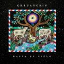 Khruangbin / Hasta El Cielo (Con Todo El Mundo In Dub) 輸入盤 【CD】