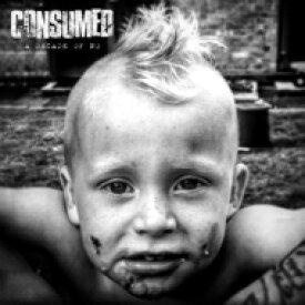 Consumed / Decade Of No 【CD】