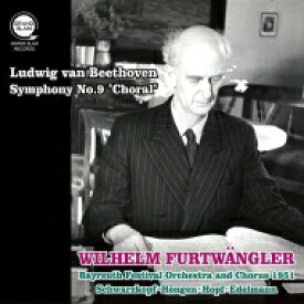 【送料無料】 Beethoven ベートーヴェン / 交響曲第9番『合唱』 ヴィルヘルム・フルトヴェングラー&バイロイト(1951)(平林直哉復刻 2019年リマスター) 輸入盤 【CD】