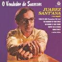 【送料無料】 Juarez Sant'ana / Vendedor De Sucessos 輸入盤 【CD】