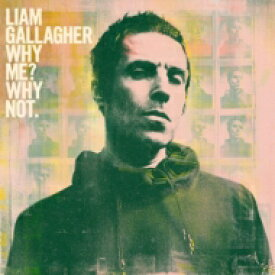 Liam Gallagher / Why Me Why Not 輸入盤 【CD】