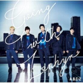 【送料無料】 A.B.C-Z / Going with Zephyr 【CD】