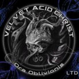 【送料無料】 Velvet Acid Christ / Ora Oblivionis 輸入盤 【CD】