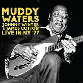 【送料無料】 Johnny Winter / Muddy Waters / James Cotton / Live In Ny '77 輸入盤 【CD】