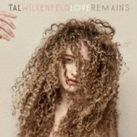 【送料無料】 Tal Wilkenfeld タルウィルケンフェルド / Love Remains 【Blu-spec CD】