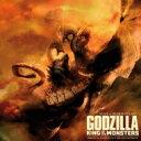 【送料無料】 ゴジラ キング・オブ・モンスターズ / ゴジラ キング・オブ・モンスターズ Godzilla: King Of The Monsters オリジナ...
