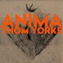 【送料無料】 Thom Yorke トムヨーク / ANIMA <UHQCD> 【Hi Quality CD】