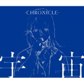 CHRONICLE / 宇宙 【CD Maxi】
