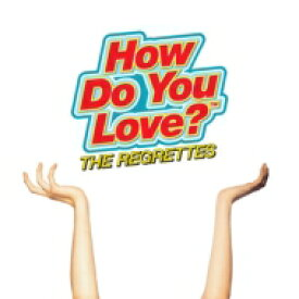 Regrettes / How Do You Love? 輸入盤 【CD】