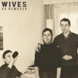 Wives / So Removed 輸入盤 【CD】