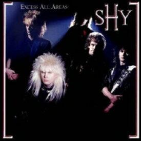 Shy / Excess All Areas (Bonus Tracks) 輸入盤 【CD】
