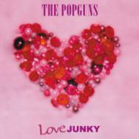 Popguns / Love Junky 輸入盤 【CD】