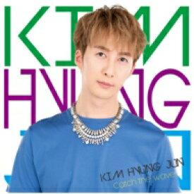 Kim Hyung Jun (SS501 末っ子) キムヒョンジュン / Catch the wave 【初回限定盤B】(+ブックレット) 【CD Maxi】