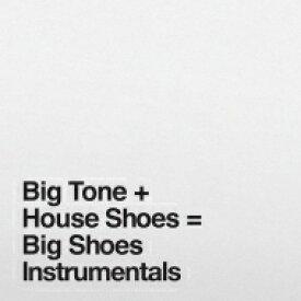 【送料無料】 House Shoes (Hip-hop) / Big Shoes Instrumentals 【LP】