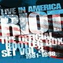 【送料無料】 Riot ライオット / Live In America: The Official Bootleg Box Set Vol.3 1981-1988 (6CD) 輸入盤 【CD】