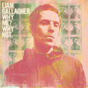 Liam Gallagher / Why Me? Why Not. 【CD】