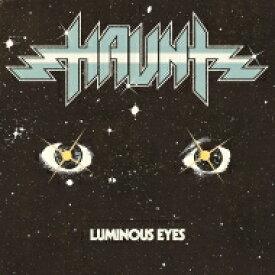 Haunt / Luminous Eyes 【LP】