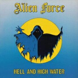 【送料無料】 Alien Force / Hell & High Water (Coloured Vinyl) 【LP】
