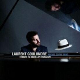 【送料無料】 Laurent Coulondre / Michel On My Mind 輸入盤 【CD】