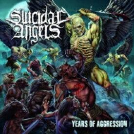 【送料無料】 Suicidal Angels スイサイダルエンジェルズ / Years Of Aggression 【CD】