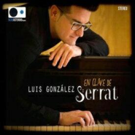 【送料無料】 Luis Gonzalez / En Clave De Serrat 輸入盤 【CD】