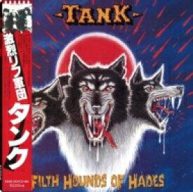 【送料無料】 Tank (Metal) タンク / Filth Hounds Of Hades / 激烈リフ軍団 【CD】