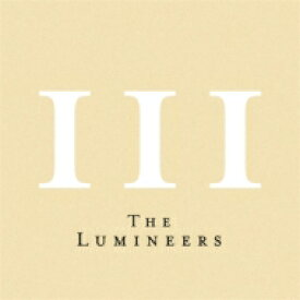 【送料無料】 Lumineers / III 【SHM-CD】