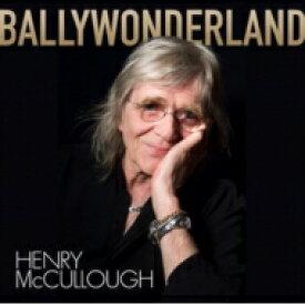 【送料無料】 Henry Mccullough / Ballywonderland 【LP】