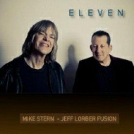 【送料無料】 Mike Stern / Jeff Lorber Fusion / Eleven 【SHM-CD】