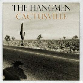 Hangmen / Cactusville 【LP】