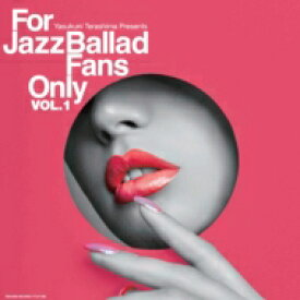 For Jazz Ballad Fans Only Vol.1 (アナログレコード / 寺島レコード) 【LP】