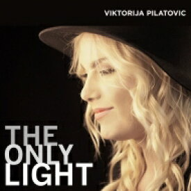 【送料無料】 Viktorija Pilatovic / Only Light 輸入盤 【CD】