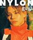 NYLON guys JAPAN KAI STYLE BOOK NYLON JAPAN 2019年 10月号増刊 / NYLON JAPAN編集部 【雑誌】