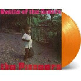 Pioneers パイオニアーズ / Battle Of The Giants (カラーヴァイナル仕様 / 180g重量盤レコード) 【LP】