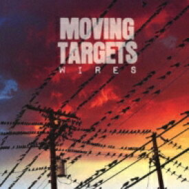 Moving Targets / Wires 【CD】