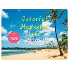 Colorful Hawaiian Life カレンダー 2020 / Aosola Images 【本】