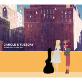 【送料無料】 キャロル&チューズデイ / TV animation CAROLE & TUESDAY VOCAL COLLECTION Vol.2 【CD】