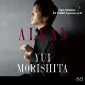 【送料無料】 Alkan アルカン / Piano Collection 5-la Vision-esquisses: 森下唯(P) 【CD】