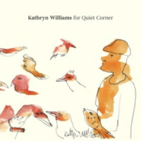 【送料無料】 Kathryn Williams / Kathryn Williams for Quiet Corner 【CD】