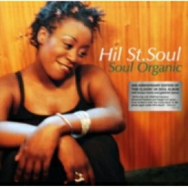 Hil St Soul ヒルストリートソウル / Soul Organic (20th Anniversary Edition) (2枚組アナログレコード) 【LP】